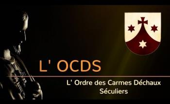 OCDS L'Ordre des Carmes Déchaux Séculier